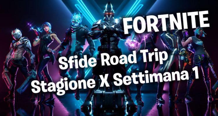 fortnite settimana 1 stagione 10 sfide road trip